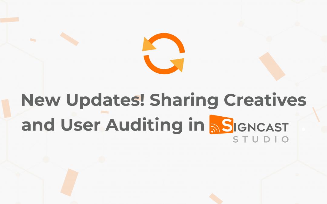 Signcast Studio Updates